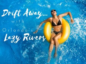Orlando's Lazy Rivers